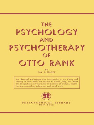 cover image of The Psychology and Psychotherapy of Otto Rank