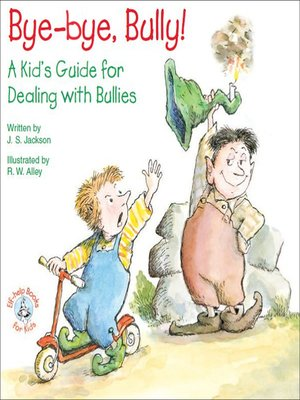 cover image of Bye-bye, Bully!