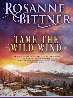 cover image of Tame the Wild Wind