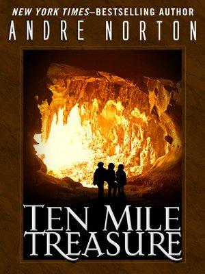 cover image of Ten Mile Treasure