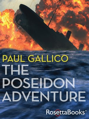 The Poseidon Adventure By Paul Gallico Overdrive Rakuten
