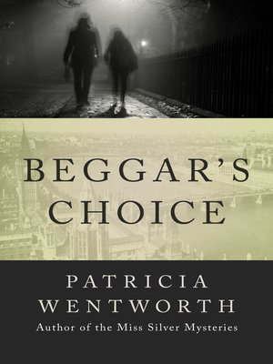 cover image of Beggar's Choice