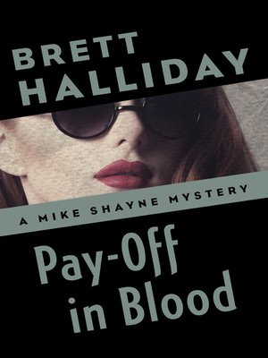 cover image of Pay-Off in Blood