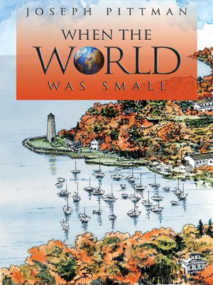 cover image of When the World Was Small