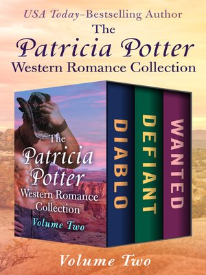 cover image of The Patricia Potter Western Romance Collection Volume Two