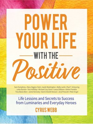 cover image of Power Your Life With the Positive