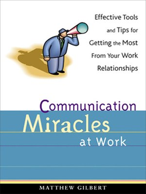 cover image of Communication Miracles at Work