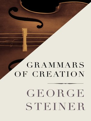 cover image of Grammars of Creation