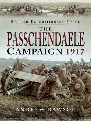 cover image of The Passchendaele Campaign, 1917