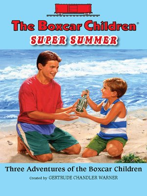 cover image of The Boxcar Children Super Summer