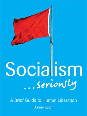 cover image of Socialism . . . Seriously