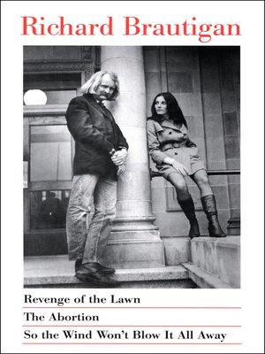 cover image of Revenge of the Lawn, the Abortion, and So the Wind Won't Blow It All Away