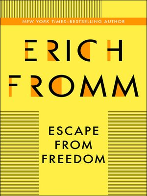 Escape from freedom by erich fromm pdf