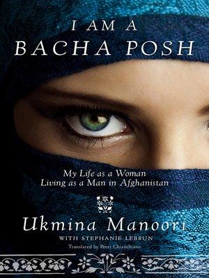 cover image of I Am a Bacha Posh