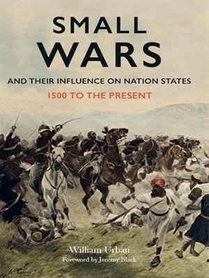 cover image of Small Wars and Their Influence on Nation States