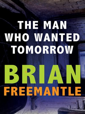 cover image of Man Who Wanted Tomorrow
