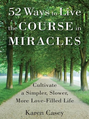 cover image of 52 Ways to Live the Course in Miracles