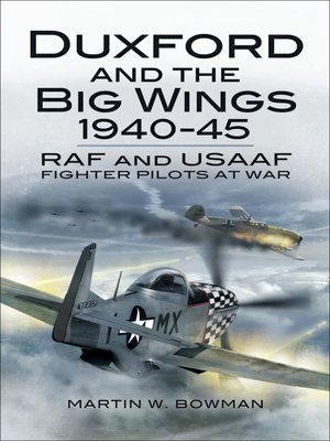 cover image of Duxford and the Big Wings, 1940–45