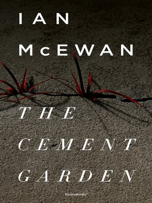 cover image of The Cement Garden