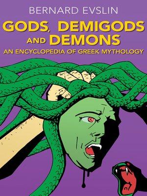 cover image of Gods, Demigods and Demons