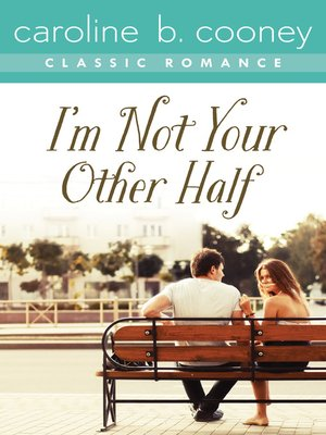 cover image of I'm Not Your Other Half