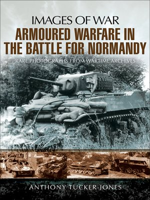 cover image of Armoured Warfare in the Battle for Normandy