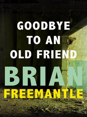 cover image of Goodbye to an Old Friend
