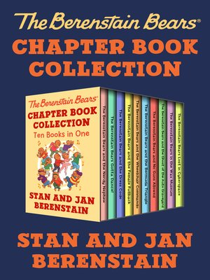 cover image of The Berenstain Bears Chapter Book Collection