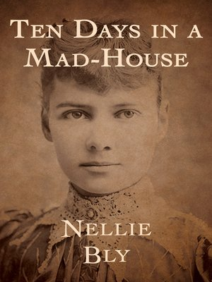cover image of Ten Days in a Mad-House