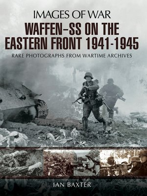 cover image of Waffen-SS on the Eastern Front, 1941–1945