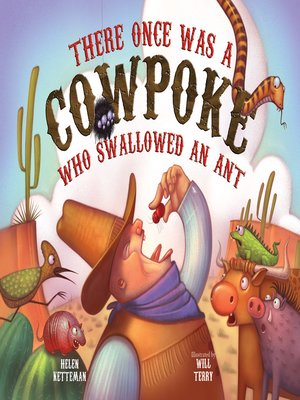 cover image of There Once Was a Cowpoke Who Swallowed an Ant
