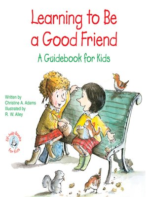 cover image of Learning to Be a Good Friend