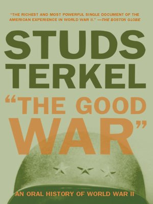 """cover image of """"The Good War"""""""
