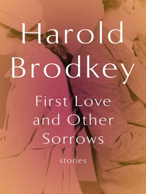 cover image of First Love and Other Sorrows