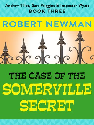cover image of The Case of the Somerville Secret