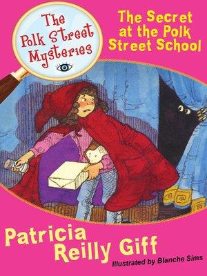 Polk street mysteryseries overdrive rakuten overdrive the secret at the polk street fandeluxe Epub