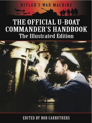 cover image of The Official U-Boat Commanders Handbook