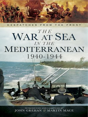 cover image of The War at Sea in the Mediterranean, 1940–1944