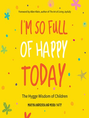 cover image of I'm So Full of Happy Today