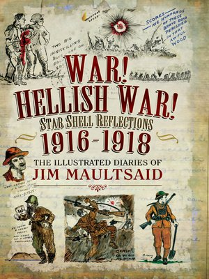 cover image of War! Hellish War! Star Shell Reflections, 1916–1918