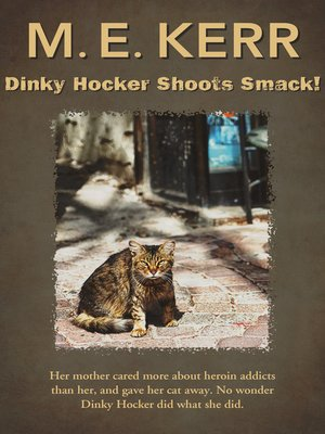 cover image of Dinky Hocker Shoots Smack!