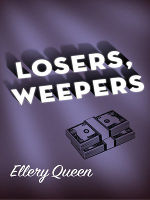 cover image of Losers, Weepers