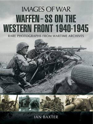 cover image of Waffen-SS on the Western Front, 1940–1945