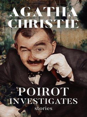 cover image of Poirot Investigates