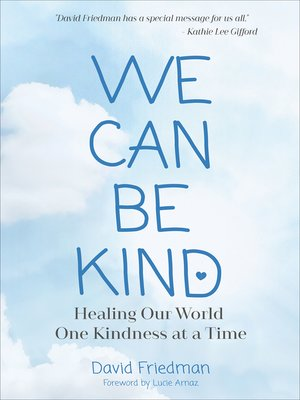 cover image of We Can Be Kind