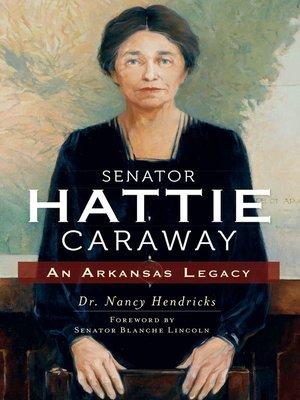 cover image of Senator Hattie Caraway