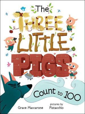 cover image of The Three Little Pigs Count to 100