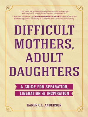 cover image of Difficult Mothers, Adult Daughters