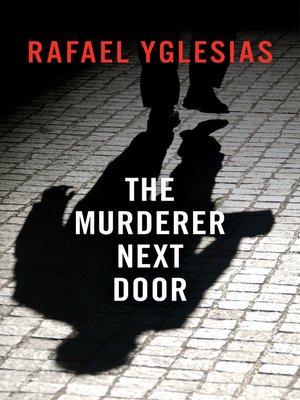 cover image of The Murderer Next Door