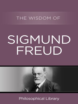 cover image of The Wisdom of Sigmund Freud